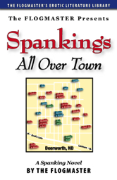 Spankings All Over Town